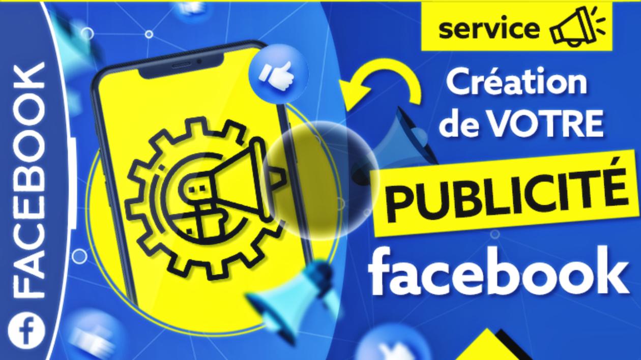 Comment bien faire de la publicité sur Facebook?